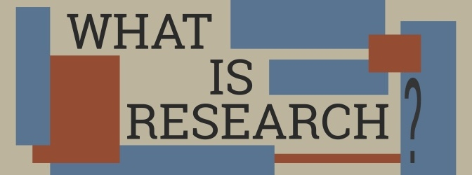 What is research anyway?